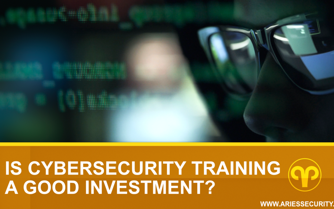 Is Cybersecurity Training a Good Investment?