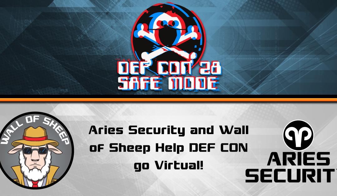 Aries Security and the Wall of Sheep Proud to Help DEF CON go Virtual