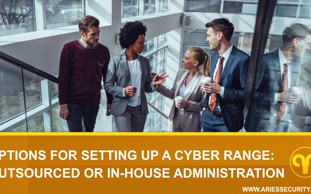 Options for Setting Up a Cyber Range: External Partners or In-House Administration